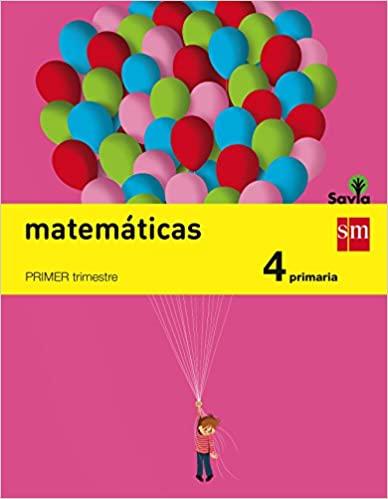 Savia. Pack 3 libros. 4 Primaria. Matemáticas