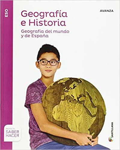 Serie Avanza. Geografía e Historia. Saber Hacer. 3º de la Eso