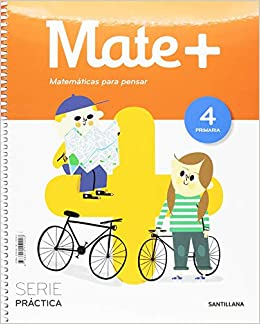 Serie práctica. Matemáticas. 4 Primaria