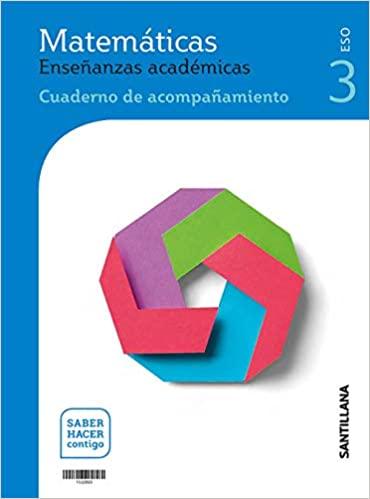 Serie Resuelve. Saber Hacer Contigo. Matemáticas. Enseñanzas Académicas. 3º de la Eso